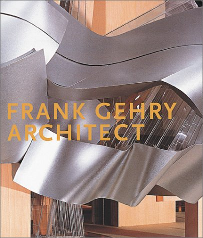 9780892072774: Frank Gehry, Architect