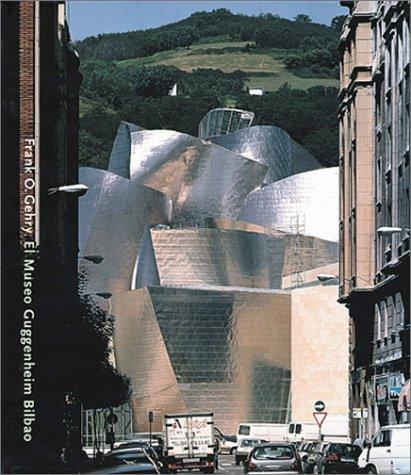 9780892072781: Frank O.Gehry: Guggenheim Museum, Bilbao