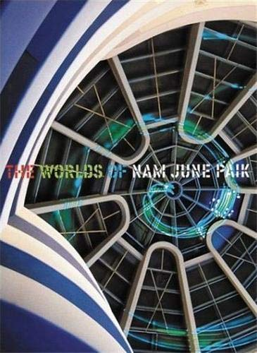 9780892072910: The Worlds of Nam June Paik
