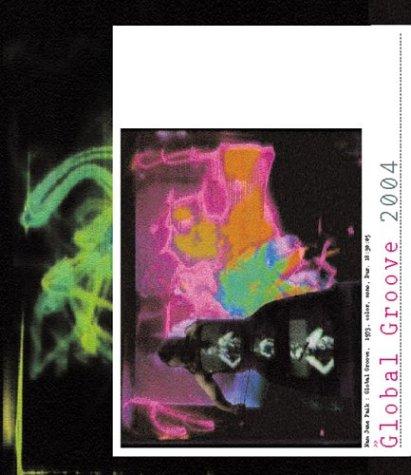 9780892073108: Nam June Paik: Global Groove 2004