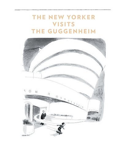 9780892073184: New Yorker Visits The Guggenheim, The