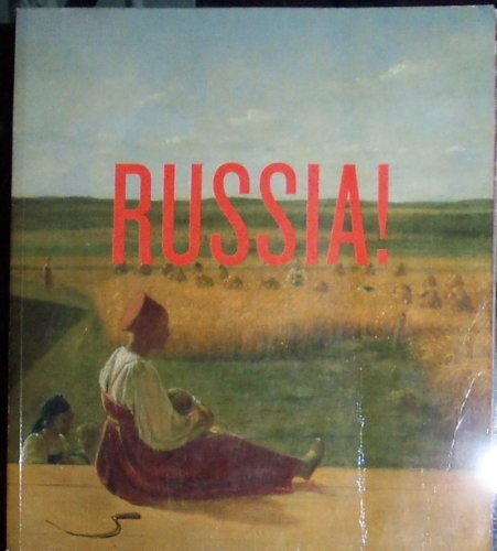 9780892073306: Russia! Nine Hundred Years of Masterpieces and Master Collections