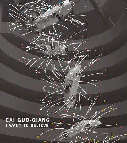 9780892073719: Cai Guo-Qiang: I Want to Believe