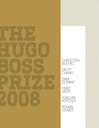 9780892073733: The Hugo Boss Prize 2008