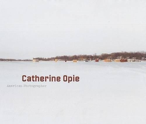 9780892073757: Catherine Opie: American Photographer