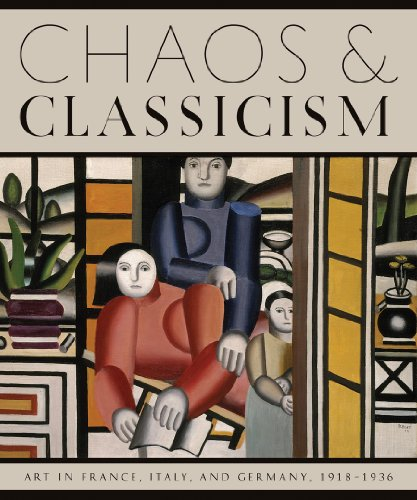 9780892074044: Chaos and Classicism: Art in France, Italy, and Germany, 1918-1936