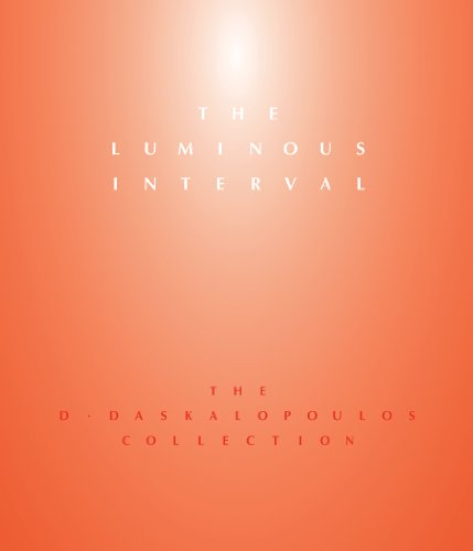 The Luminous Interval: The D. Daskalopoulos Collection (Hardback): Nancy Spector, Simon Critchley