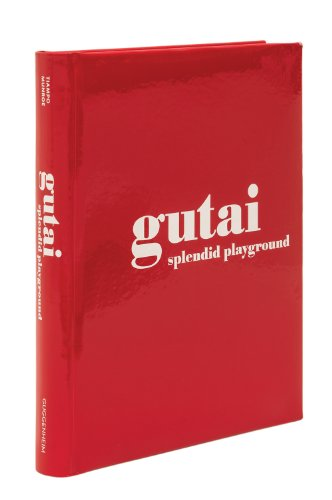 9780892074891: Gutai: Splendid Playground