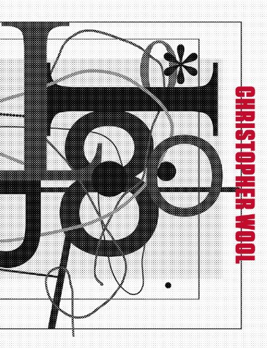 Christopher Wool: Wool, Christopher; Edited