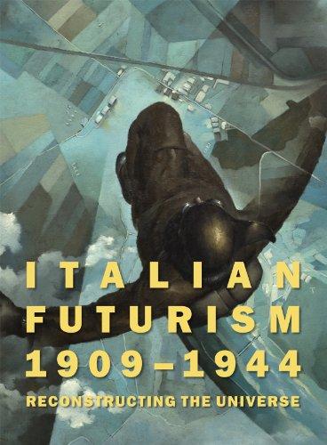 9780892074990: Italian Futurism, 1909-1944: Reconstructing the Universe (Guggenheim Museum, New York: Exhibition Catalogues)