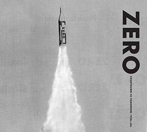 9780892075140: Zero countdown to tomorrow, 1950's-60's