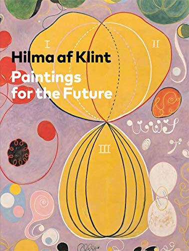 9780892075430: Hilma af Klint: Paintings for the Future
