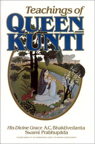Stock image for TEACHINGS OF QUEEN KUNTI for sale by PERIPLUS LINE LLC