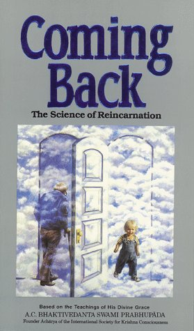 Coming Back (The Science of Reincarnation)