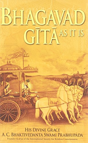 Bhagavad-Gita As It Is: Complete Edition, Revised and Enlarged