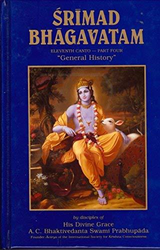 Srimad-Bhagavatam: General History : Part 4: Puranas. Bhagavatapurana. English and Sanskrit