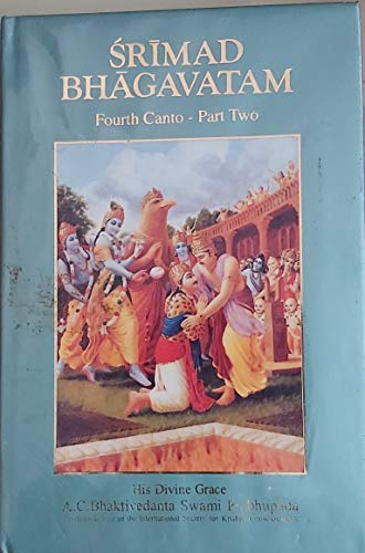 9780892132553: Srimad Bhagavatam Fourth Canto Part Two