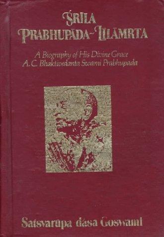 9780892132874: Srila Prabhupada-Lilamrta: A Biography of His Divine Grace A.C. Bhaktivedanta Swami Prabhupada