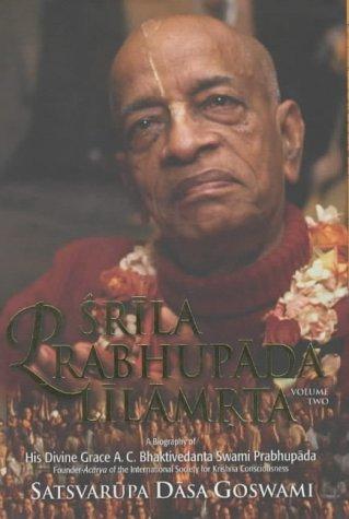 9780892133567: Srila Prabhupada Lilamrita: v. 2: A Biography of Srila Bhaktivedanta Swami Prabhupada