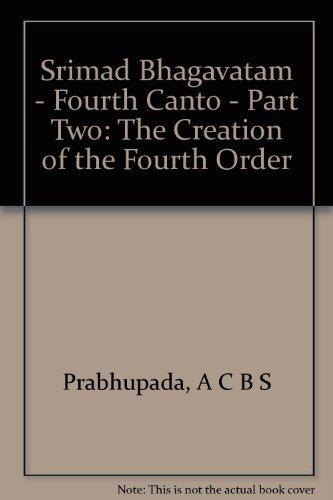 9780892134083: Srimad Bhagavatam - Fourth Canto - Part Two: