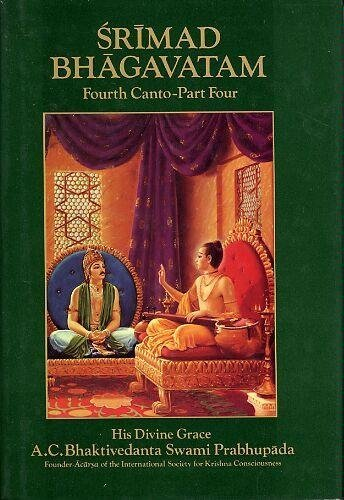 Srimad Bhagavatam: Fourth Canto-Part Three (3)--Chapters 20-24): Bhktivedanta, A.C.