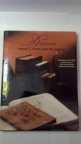 9780892140206: Dyslexia: Samuel t Orton and His Legacy
