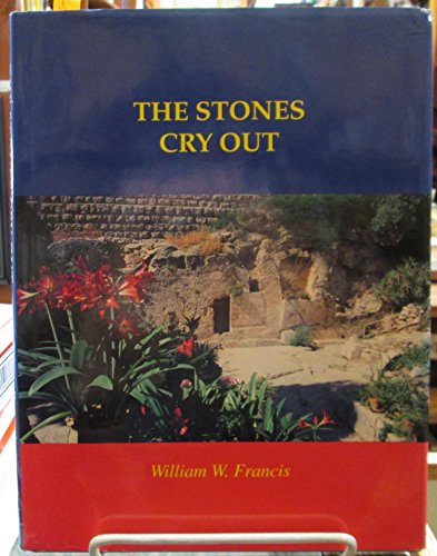9780892160976: The Stones Cry Out