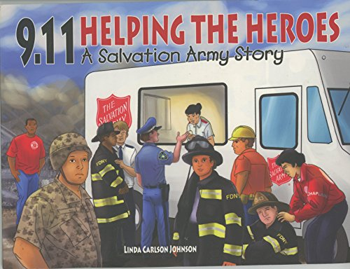 9.11 Helping the Heroes - A Salvation Army Story: Linda Carlson Johnson