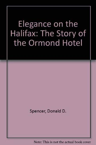 9780892183395: Elegance on the Halifax: The Story of the Ormond Hotel