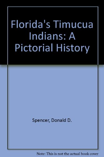 9780892183500: Florida's Timucua Indians: A Pictorial History