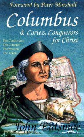 9780892212231: Columbus & Cortez, Conquerors for Christ