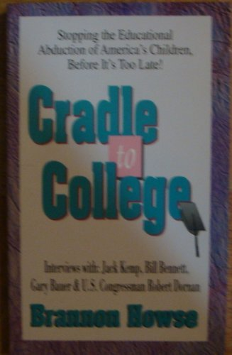 9780892212439: Cradle to college