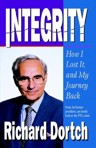 9780892212484: Integrity: How I Lost It and My Journey Back
