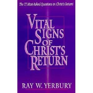 9780892212934: Vital Signs of Christ's Return: The 77 Most Asked Questions on Christ's Return