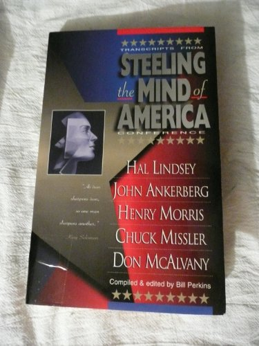 9780892212941: Steeling the Mind of America: Hal Lindsey, John Anderberg, Henry Morris, Chuck Missler, Don McAlvany