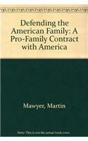 9780892212965: Defending the American Family: The Pro-Family Contract With America