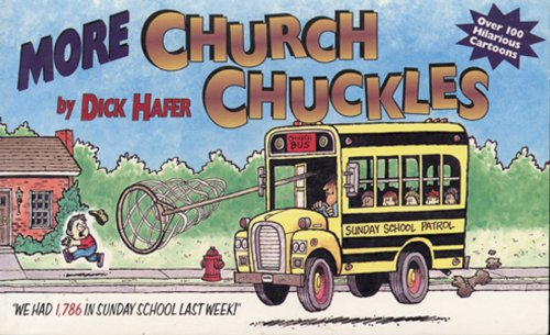 More Church Chuckles: Hafer, Dick