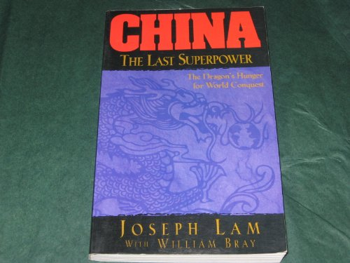 9780892213436: China: The Last Superpower