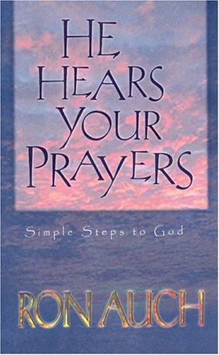 9780892214235: He Hears Your Prayers