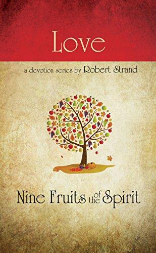 LOVE PB (Nine Fruits of the Spirit): ROBERT STRAND