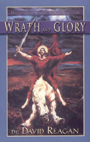 9780892215119: Wrath and Glory