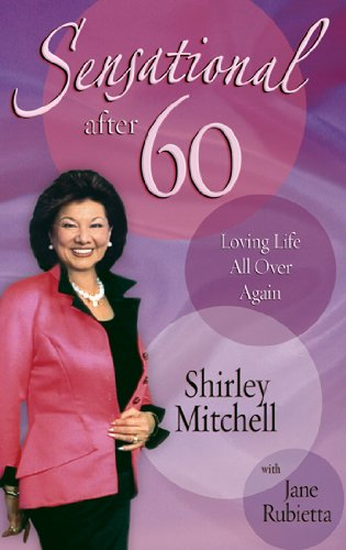 9780892216093: Sensational After 60: Loving Life All Over Again
