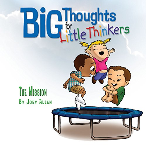 9780892216161: Big Thoughts for Little Thinkers: The Mission