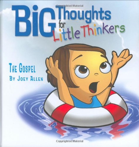 9780892216178: Big Thoughts for Little Thinkers: The Gospel