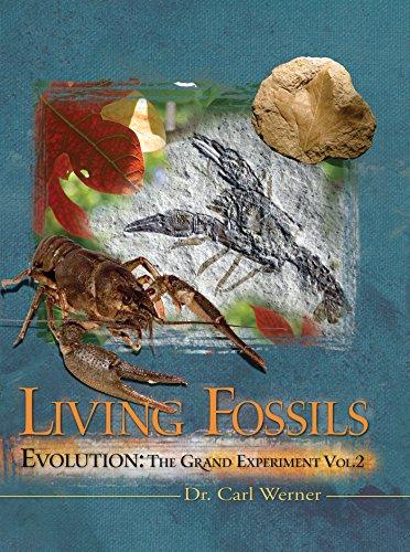 9780892216918: Evolution: The Grand Experiment: Vol. 2 - Living Fossils