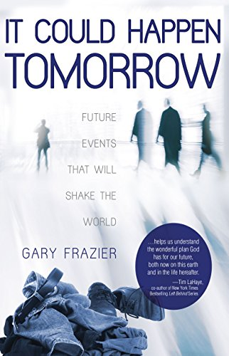 9780892217113: It Could Happen Tomorrow: Future Events That Will Shake the World