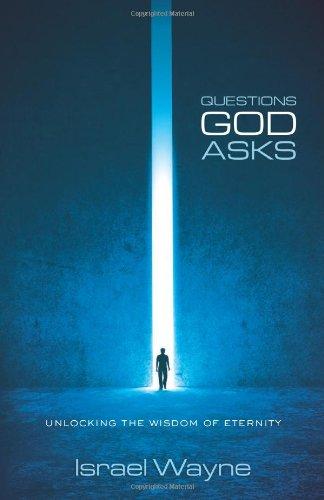 Questions God Asks: Israel Wayne