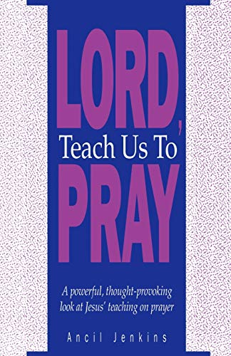 9780892253388: Lord Teach Us To Pray