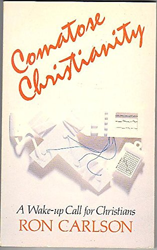 9780892253463: Comatose Christianity: A wake-up call for Christians