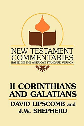 9780892254408: Second Corinthians and Galatians (New Testament Commentaries (Gospel Advocate))